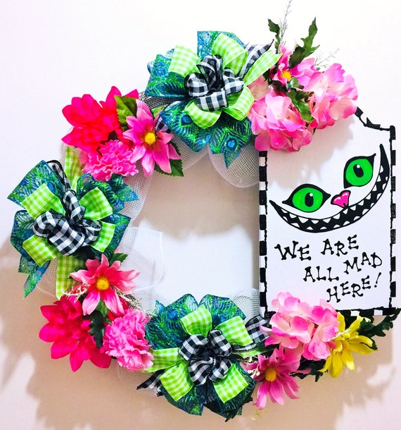 We're All Mad Here Alice in Wonderland Cheshire Cat - Welcome Wreath