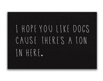 Dog doormat | Welcome Mat | 24x36 doormat | There's a ton of dogs in here | non slip doormat | outdoor welcome mat | funny doormat