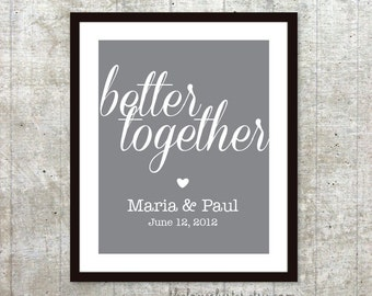 Better Together Personalized Engagement Print - Custom Wedding Poster - Engagement Print  - Wedding Print