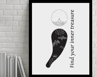 Find your treasure - semicolon, Printable art, Modern Decor, Black&White, Inspirational Print, Quote Print