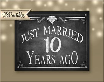 Printable 10th Anniversary JUST MARRIED sign, Anniversary Sign, Just Married 10 years ago chalkboard sign, DIY sign, Rustic Heart Collection