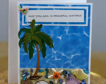 May You Sail in Peaceful Waters Greeting Card