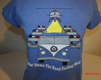 "Grateful Dead Shirt. ""Going Down The Road Feeling Bad"" Original design Ladies T shirt."