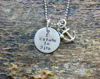 I refuse to sink hand stamped pendant. Your choice of either Necklace or Keychain