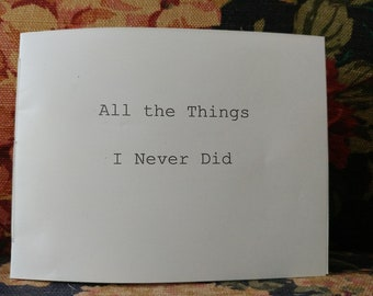 All the Things I Never Did