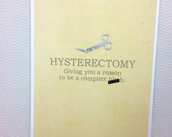 Hysterectomy A Reason to be a B*tch card