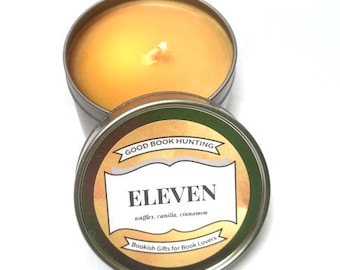 ELEVEN Inspired Candle | Book Inspired Candle | Scented Soy Candle | Book Lover Gift | 4oz tin | Vegan | GBHCandles
