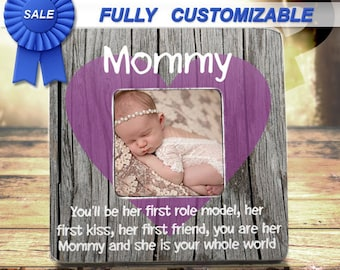 Picture Frame For Mommy First Time Mom Gift Mommy and Daughter Gift Best Mommy Gift You'll Be Her First Role Model Her First Friend New Mom