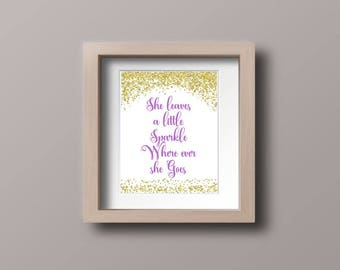 Wall art quotes - She leaves a little sparkle where ever she goes