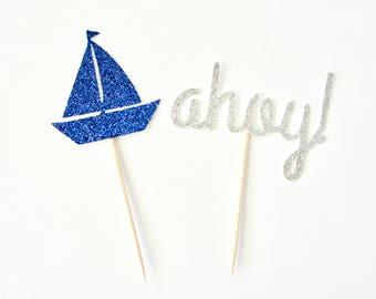 Nautical Cupcake Toppers - Sailboat Cupcake Topper, Ahoy Cupcake Topper, Nautical Party Decor, Beach Party