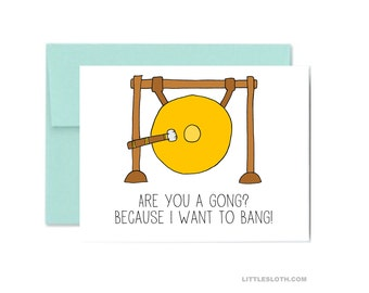 Valentines day greeting card - are you a gong because i want to bang - seafoam anniversary love pun naughty card