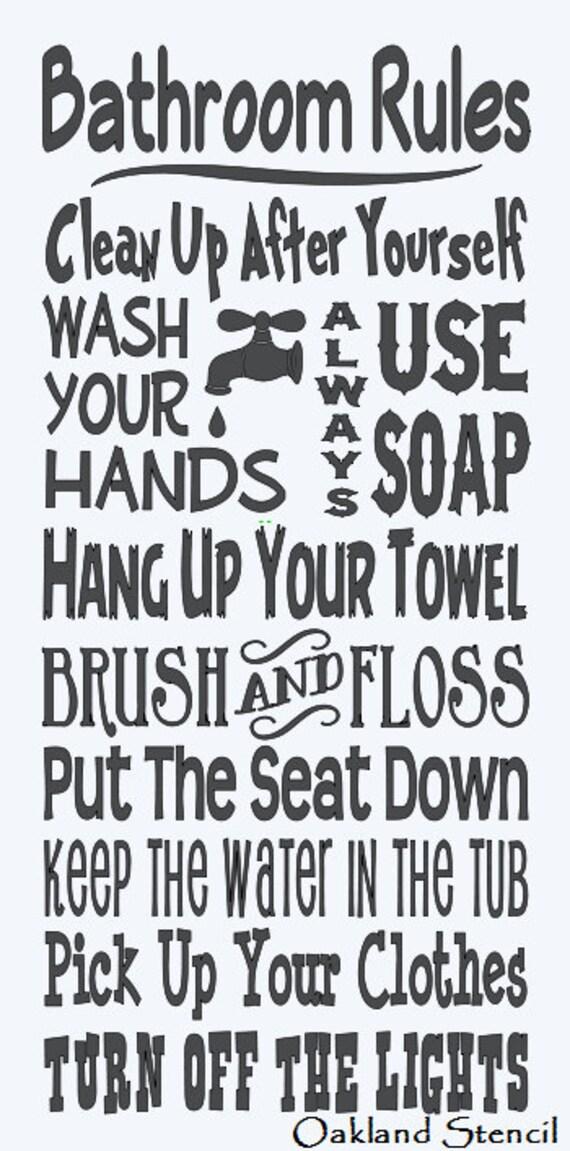 Primitive Stencil Bathroom Rules Large 12x24