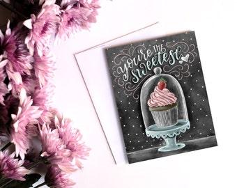 Cupcake Card, You're The Sweetest, Love Card, Chalkboard Card, Chalk Art, Pun Card, Valentine's Day Card, You're Sweet Card, Cupcake Love