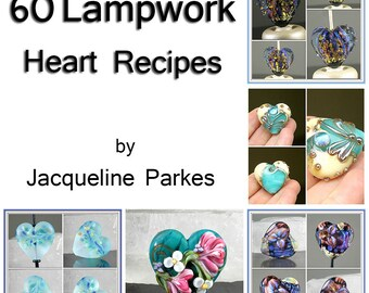 60 Lampwork Heart Recipes Jacqueline Parkes Tutorial Ebook