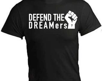 DEFEND DREAMERS T-Shirt to show support for DACA