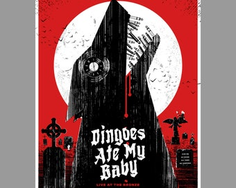 Buffy the Vampire Slayer Poster - Dingoes Ate My Baby Live at the Bronze - Screenprint