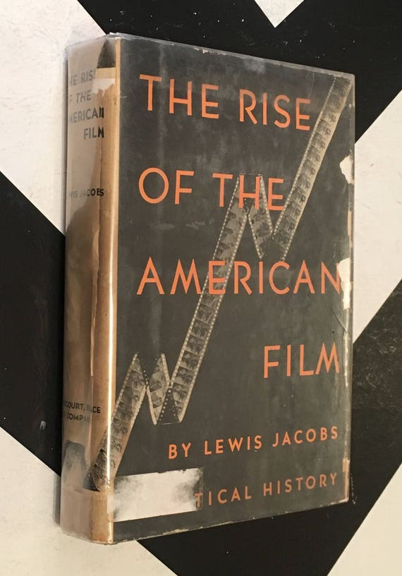 The Rise of American Film by Lewis Jacobs rare vintage classic cinema non-fiction history book (Hardcover, 1939)