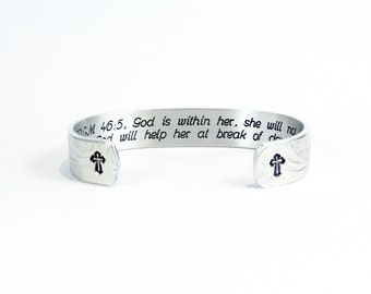 "Encouragement Gift / Sobriety Gift ~ PSALM 46:5, God is within her, she will not fall; God will help her at break of day. ~ 1/2"" cuff"