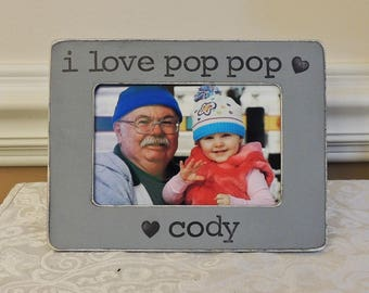 I love pop pop father's day frame gift Personalized Grandpa gift, Custom Picture frame gift for grandpa pop pop papa  grandpa