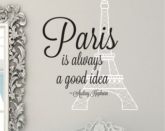Eiffel Tower Wall Decal // Audrey Hepburn Quote // Eiffel Tower Decor // Eiffel Tower Sticker // Audrey Hepburn Sign // Paris Wall Art