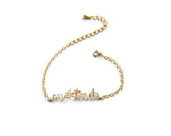 "Bracelet ""Mektoub"" it's written bracelet inspirational gold filled 14k ethnic arabic ramadan gift for her سوار ""مكتوب"""