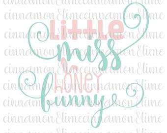Easter Svg, Little Miss Honey Bunny Svg, Bunny Svg, Easter Bunny Svg, Spring Svg