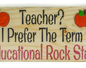 Teacher? I Prefer The Term Educational Rock Star - Free Shipping. Made in Hawaii