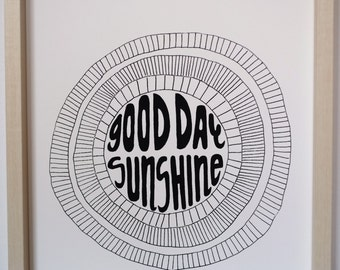 Good Day Sunshine Screen Printed Poster Wall Art 11 x 14
