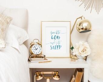 Bible Verse Print, Scripture Printable, Bible Art - Give it to God and Let it Sleep - Printed Wall Art, Bedroom Bible Art, Home Wall Art