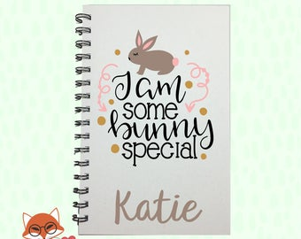 Easter Bunny, Journal, Easter Basket Stuffer, Easter Kids Gift, Bunny, Easter, I am Some bunny Special, Notebook, Gift, Girls Easter Gift