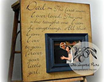 Father of the Bride Parents Thank You Gift Personalized Picture Frame 16x16 The First Man Dad Daddy Men Mother Parents The Sugared Plums