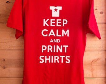 Keep Calm and YOUR TEXT HERE! - Custom T-Shirt made to order
