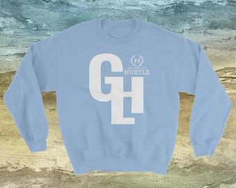GLH The Good Life Hustle Sweater | Hustle Sweater