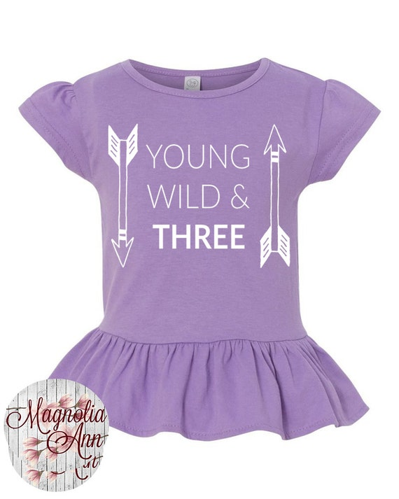 Young Wild & Three Toddler Girls Third Birthday Ruffle Shirt, 3rd Birthday Shirt, Girls 3rd Birthday Shirt, Happy 3rd Birthday, 3rd Birthday