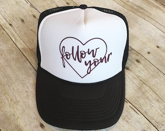 Adult Follow your heart trucker hat
