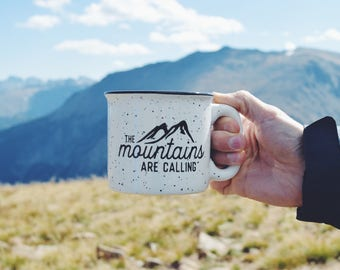 The Mountains Are Calling // 15 oz coffee cup // Campfire Mug