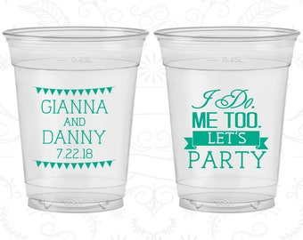 I do me too, Lets Party, Customized Disposable Cups, Wedding Party, Summer Wedding, Soft Sided Cups (363)