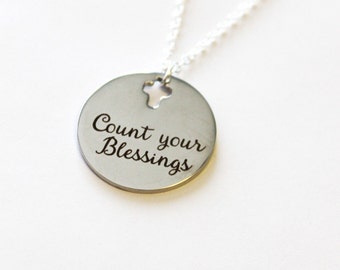 Count your blessing necklace, inspirational necklace, encouragement gift, birthday or new mom, sterling silver and stainless steel