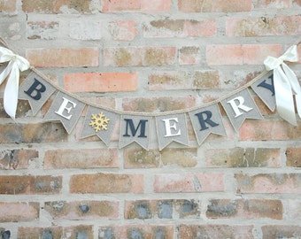 Be Merry Banner/ Christmas Decoration /Be Merry Christmas Banner /Garland Holiday Banner Christmas Mantle Garland Holiday Photo Prop