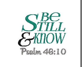 bible verse embroidery design psalm 46:10 embroidery design scripture embroidery design be still and know embroidery design