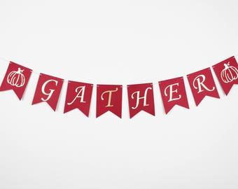 Gather banner/ Thanksgiving banner
