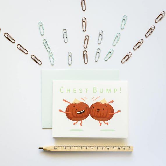 Chestnut Chest Bump Good Luck Congratulations Card