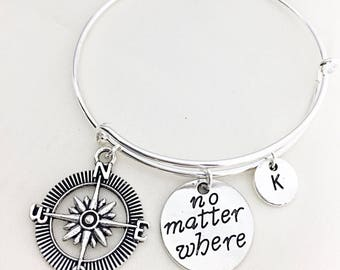 Custom No matter where bracelet, compass bangle bracelet, quote pendant, Long distance gift, Distance Jewelry, Gift for Girl friend, Cousin
