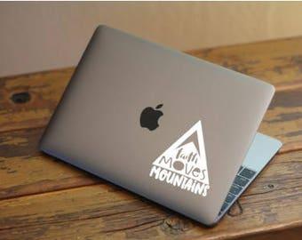 Faith Moves Mountains Laptop Vinyl Cling Decal