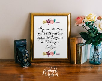 Pride and Prejudice Quote printable, print art Jane Austen wall decor INSTANT DOWNLOAD, inspirational quotes  - you must allow me