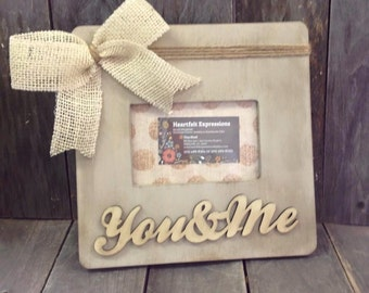 Picture Frame 4x6 You & Me