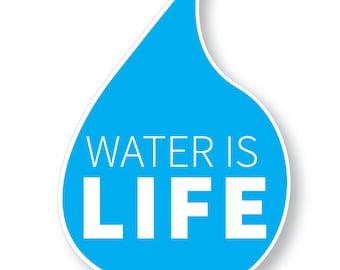 "1 ""Water is Life"" Bumper Sticker - Support Standing Rock"