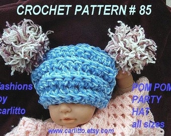 crochet patterns hat- num 85 Party pom pom hat all sizes, newborn to adult. instant download