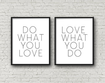 Do What You Love, Love What You Do, Motivational Poster, Inspirational Wall Art, Modern Home Decor, Minimalist Art, Typography Poster, Print
