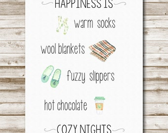 Happiness Is Printable Warm Socks Wool Blankets Fuzzy Slippers Hot Chocolate Cozy Nights 4x6 5x7 8x10 11x14 Fall Winter Favorites Photo Prop